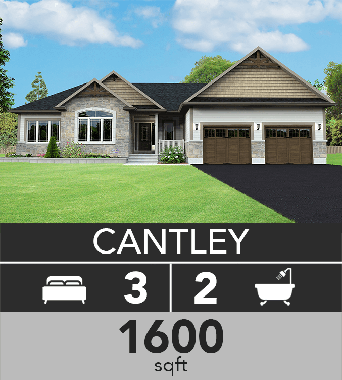 Cantley model 1600 sqft